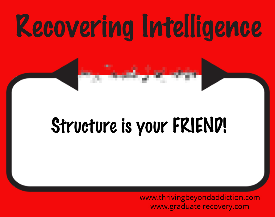 Structure is your friend!