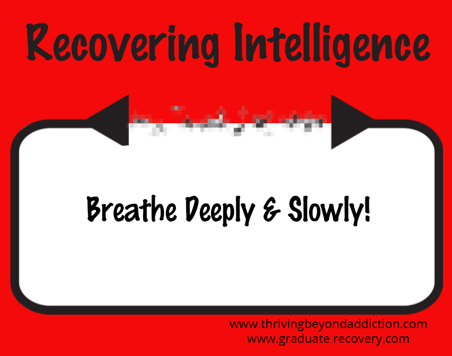 Breathe deeply and slowly!