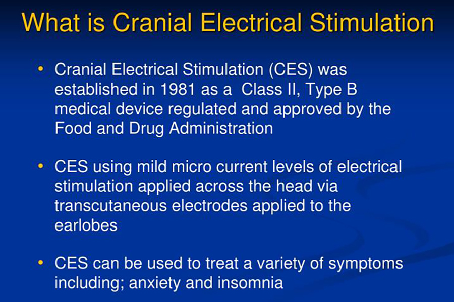 Cranial Electrical Stimulant (CES)