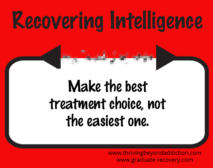 Make the best treatment choice, not the easiest one.